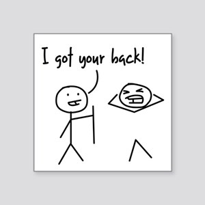 Unique Funny I Got Your Back Stick Figures Square