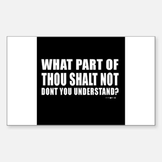thou shall not Sticker (Rectangle)