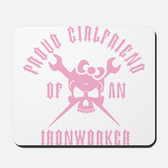 Proud Girlfriend of an Ironworker - PINK Mousepad