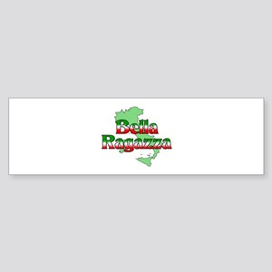 Bella Ragazza Bumper Sticker