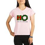 Christmas Ho, A Good Thing Performance Dry T-Shirt