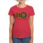 Christmas Ho, A Good Thing Women's Dark T-Shirt