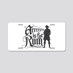Arrrrrrr is for Rum Aluminum License Plate