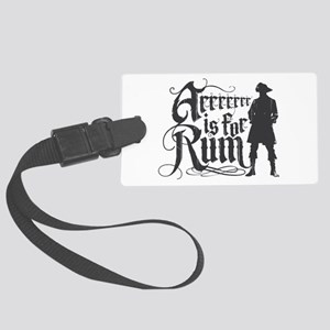 Arrrrrrr is for Rum Large Luggage Tag