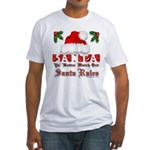 Santa Claus Rules Fitted T-Shirt
