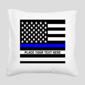 Thin Blue Line Flag Square Canvas Pillow