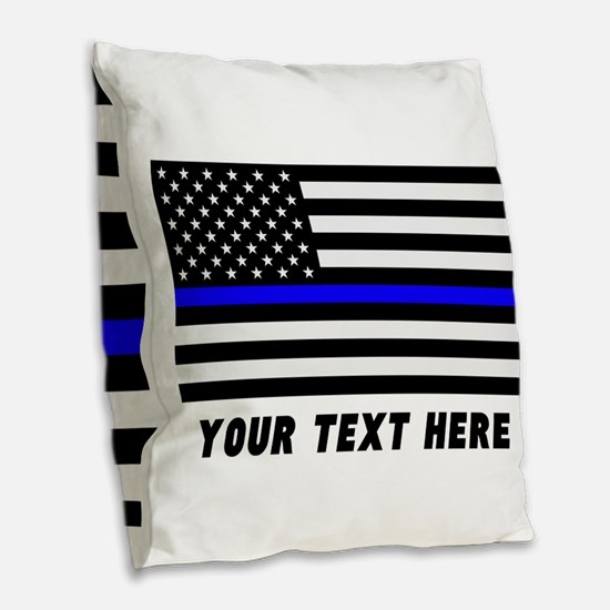 Thin Blue Line Flag Burlap Throw Pillow