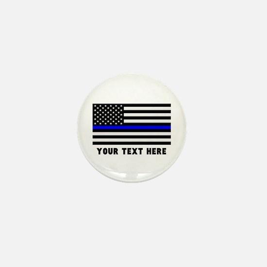 Thin Blue Line Flag Mini Button