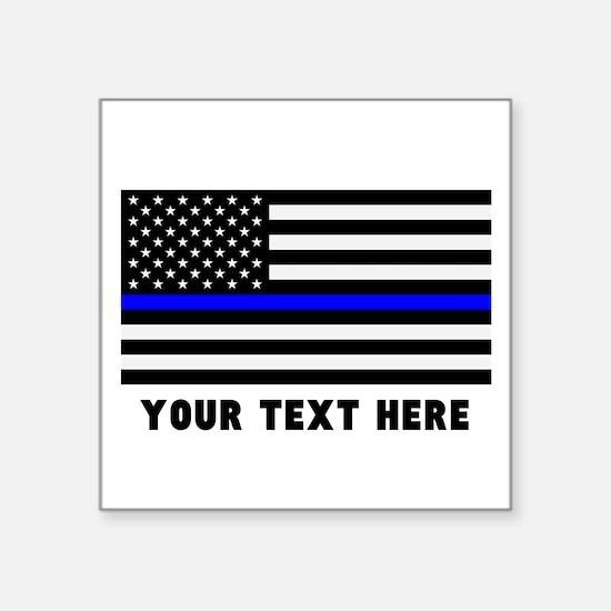 "Thin Blue Line Flag Square Sticker 3"" x 3"""