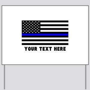 Thin Blue Line Flag Yard Sign