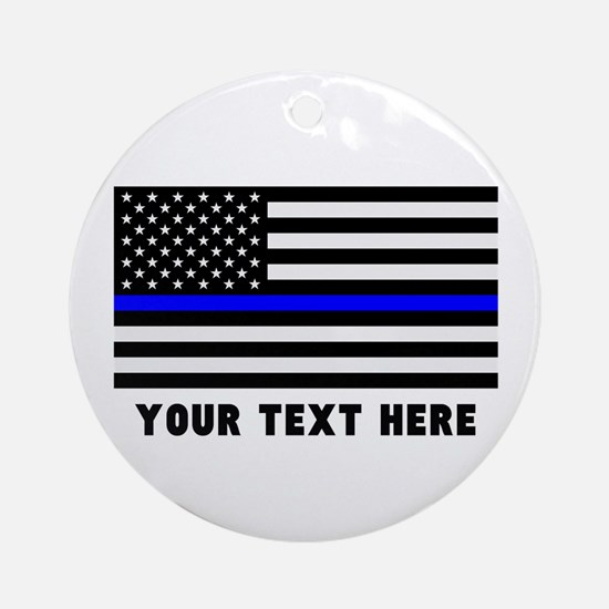 Thin Blue Line Flag Round Ornament