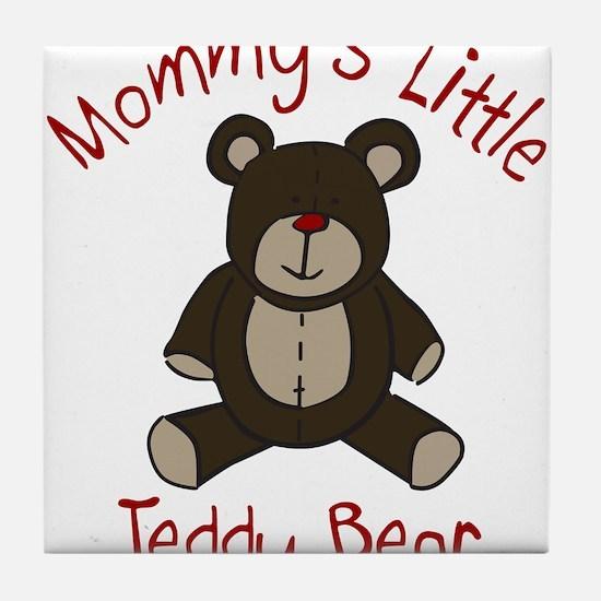 Mommys Teddy Bear Tile Coaster