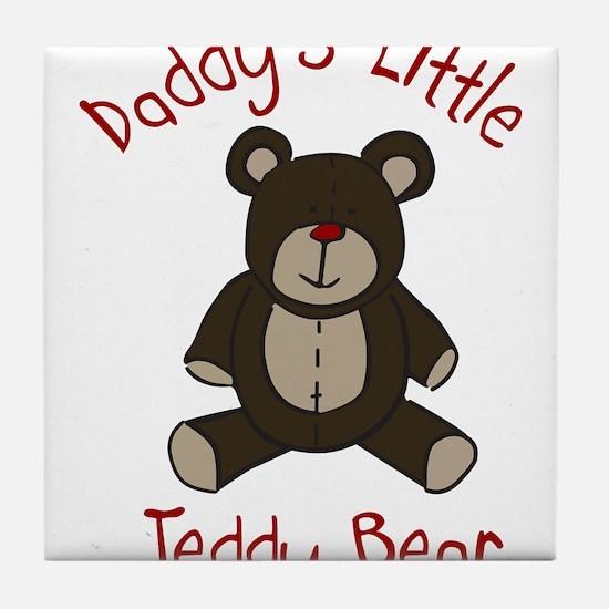 Daddys Teddy Bear Tile Coaster