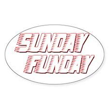 Sunday Funday Sticker (Oval)