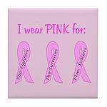 Pink Fighters Survivors Taken Tile Coaster