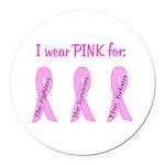 Pink Fighters Survivors Taken Round Car Magnet