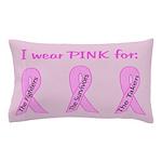 Pink Fighters Survivors Taken Pillow Case