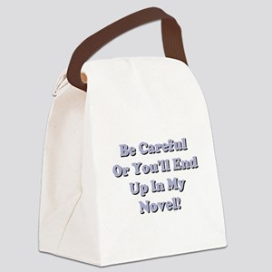 Be Careful... Canvas Lunch Bag
