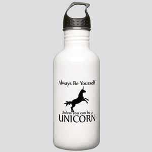 Always Be Yourself Unless You Can Be A Unicorn Sta