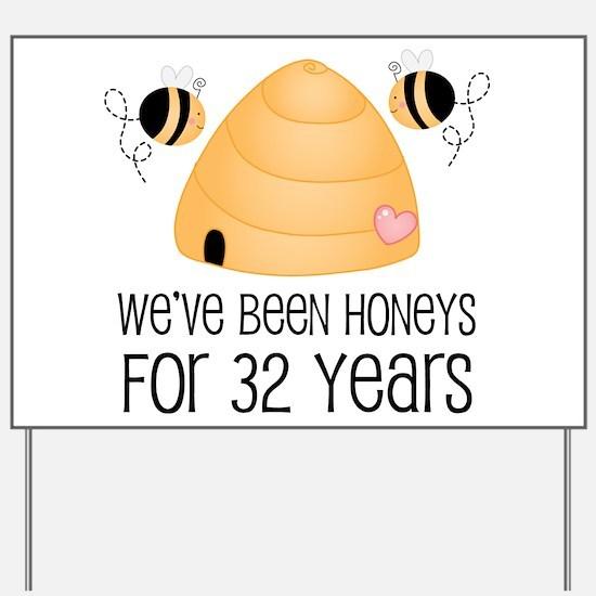 32nd Anniversary Honey Yard Sign