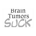 Brain Tumors Suck 35x21 Wall Decal