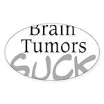 Brain Tumors Suck Sticker (Oval)
