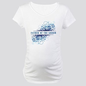 FATHER OF THE GROOM Maternity T-Shirt
