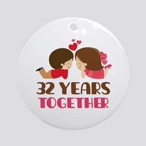 32 Years Together Anniversary Ornament (Round)