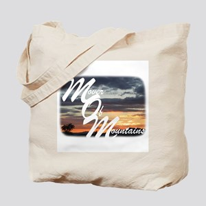 Mover of Mountains Tote Bag