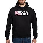 Believe in Yourself (white) Hoodie (dark)