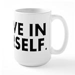 Believe in Yourself Large Mug