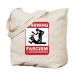 Warning: Fascism Tote Bag