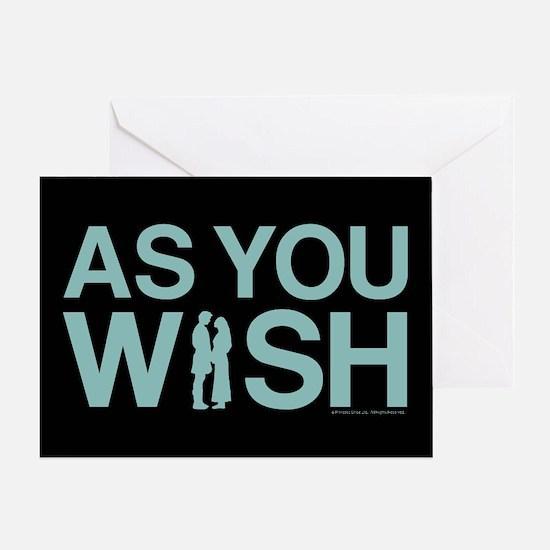 As You Wish Greeting Card