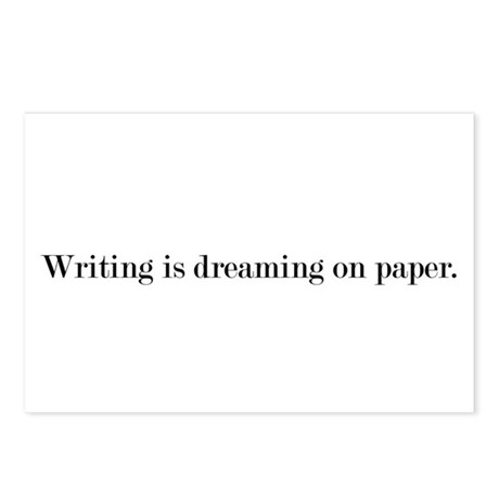 Writing is dreaming on paper. Postcards (Package o