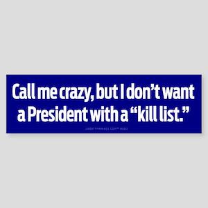 President Kill List Sticker (Bumper)