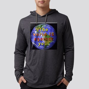 The world IS against you Mens Hooded Shirt