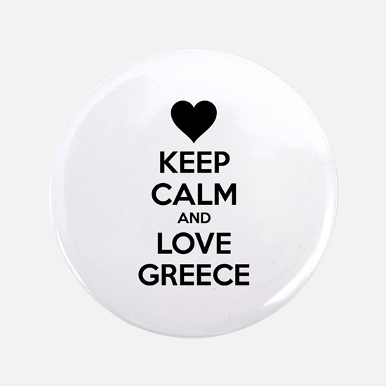 """Keep calm and love greece 3.5"""" Button (100 pack)"""