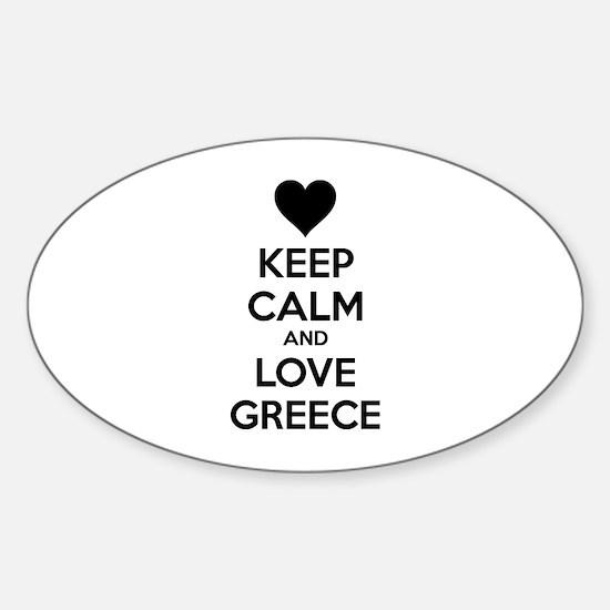 Keep calm and love greece Sticker (Oval)