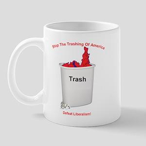 Stop The Trashing Of America Mug