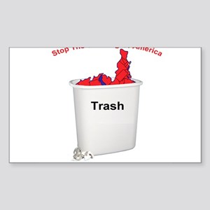 Stop The Trashing Of America Rectangle Sticker