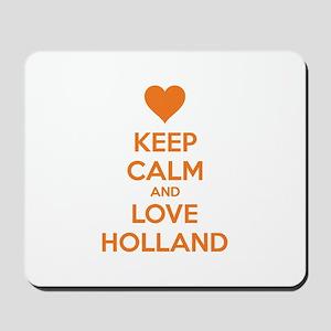 Keep calm and love Holland Mousepad