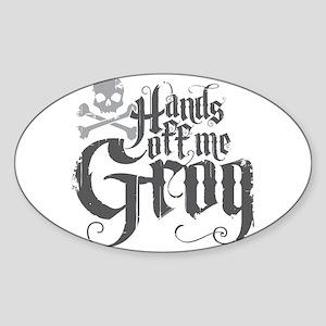 Hands Off Me Grog Sticker (Oval)