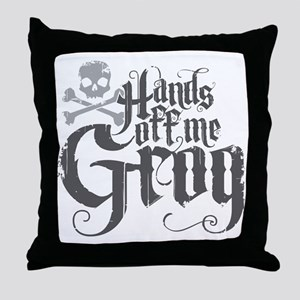 Hands Off Me Grog Throw Pillow
