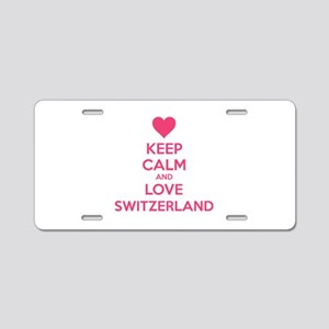 Keep calm and love Switzerland Aluminum License Pl