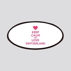 Keep calm and love Switzerland Patches