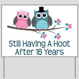 16th Anniversay Owls Yard Sign