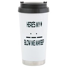 Heres My Number... Stainless Steel Travel Mug