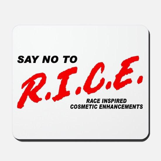 Say No To Rice Mousepad