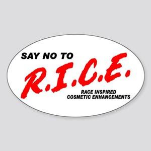 Say No To Rice Sticker (Oval)