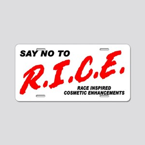 Say No To Rice Aluminum License Plate